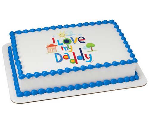 I Love My Daddy PhotoCake® Edible Image®