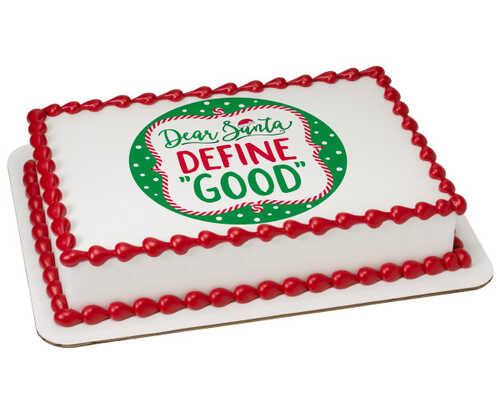 Dear Santa, Define Good PhotoCake® Edible Image®